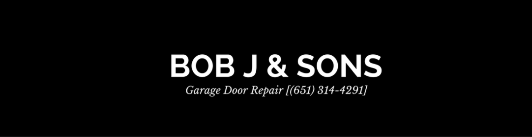 Bob J And Sons Garage Door Repair Minnetonka Just Another